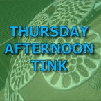 Thursday Afternoon - Tink